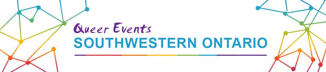 Queer Events - Southwestern Ontario