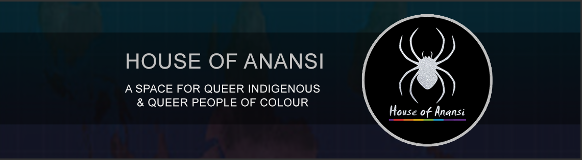 QueerEvents.ca Presents - House of Anansi
