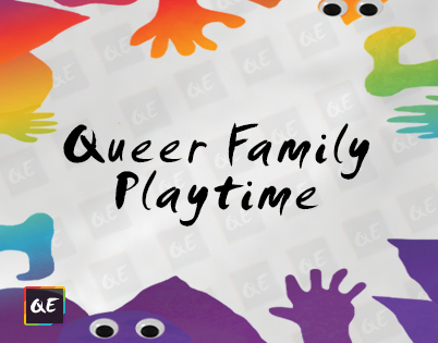 QueerEvents.ca Presents - Queer Family Playtime