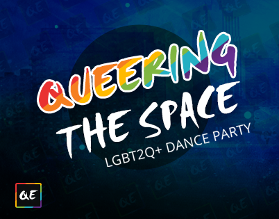 QueerEvents.ca Presents - Queering the Space