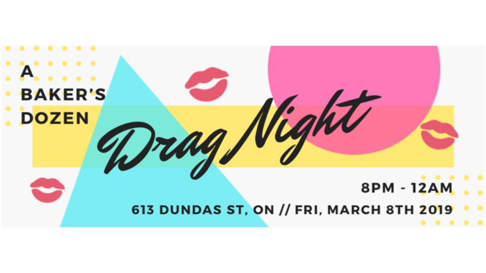 QueerEvent.ca - london event listing - Bakers Dozen Drag Show