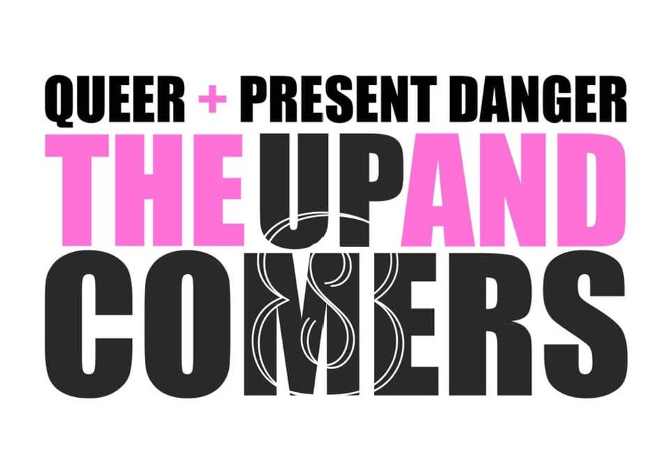 QueerEvents.ca - Toronto event listing - QAPD - The Up & Comers 8