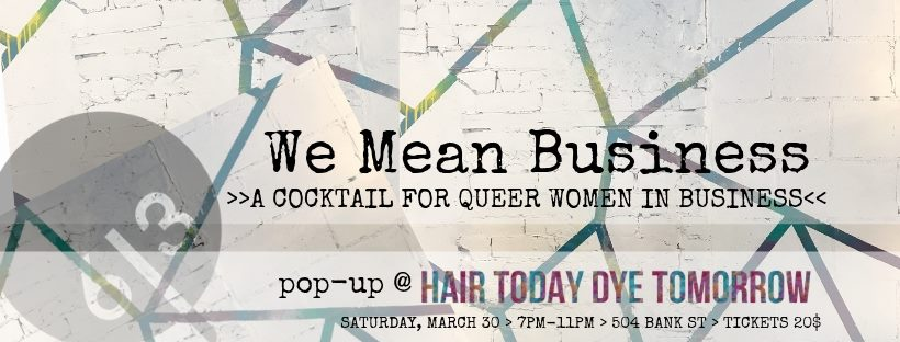 QueerEvents.ca - Ottawa event listing - We mean business - queer women event banner