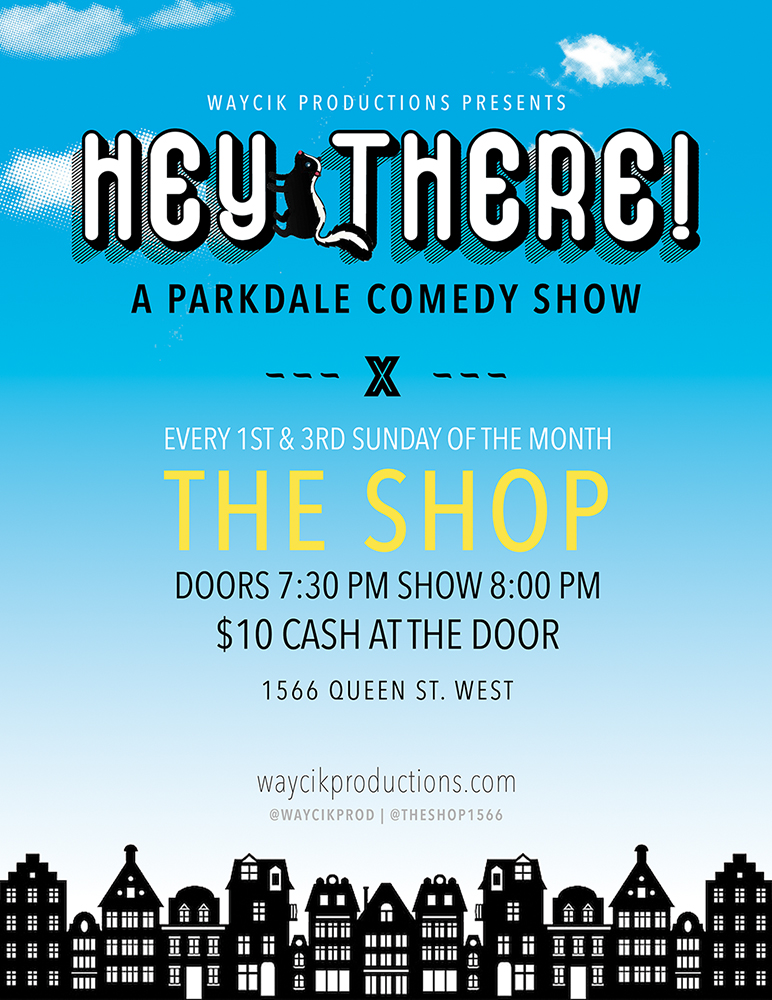 QueerEvents.ca - Toronto event listing - Hey There! Parkdale Comedy Show Poster