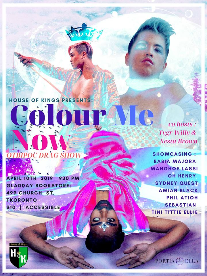 QueerEvents.ca - Toronto Event listing - House of Kings - Colour Me Now Event Poser