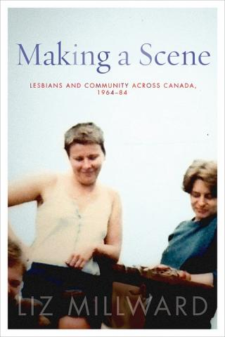 QueerEvents.ca-books-making a scene - liz milward