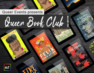 Queer Events Presents Queer Book Club 2021 Edition