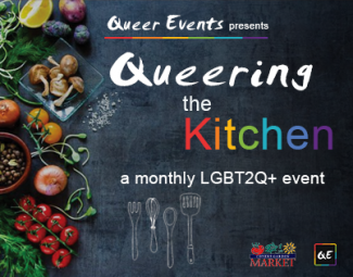 Queer Events Presents Queering the Kitchen Event Series
