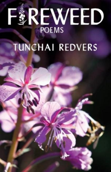 QueerEvents.ca - Book - Fireweed  - Tunchai Redvers
