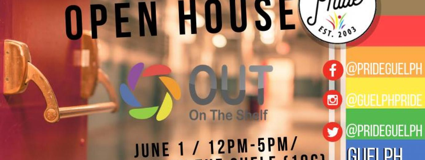 QueerEvents.ca - Guelph  pride event listing -  Out on the Shelf Open house
