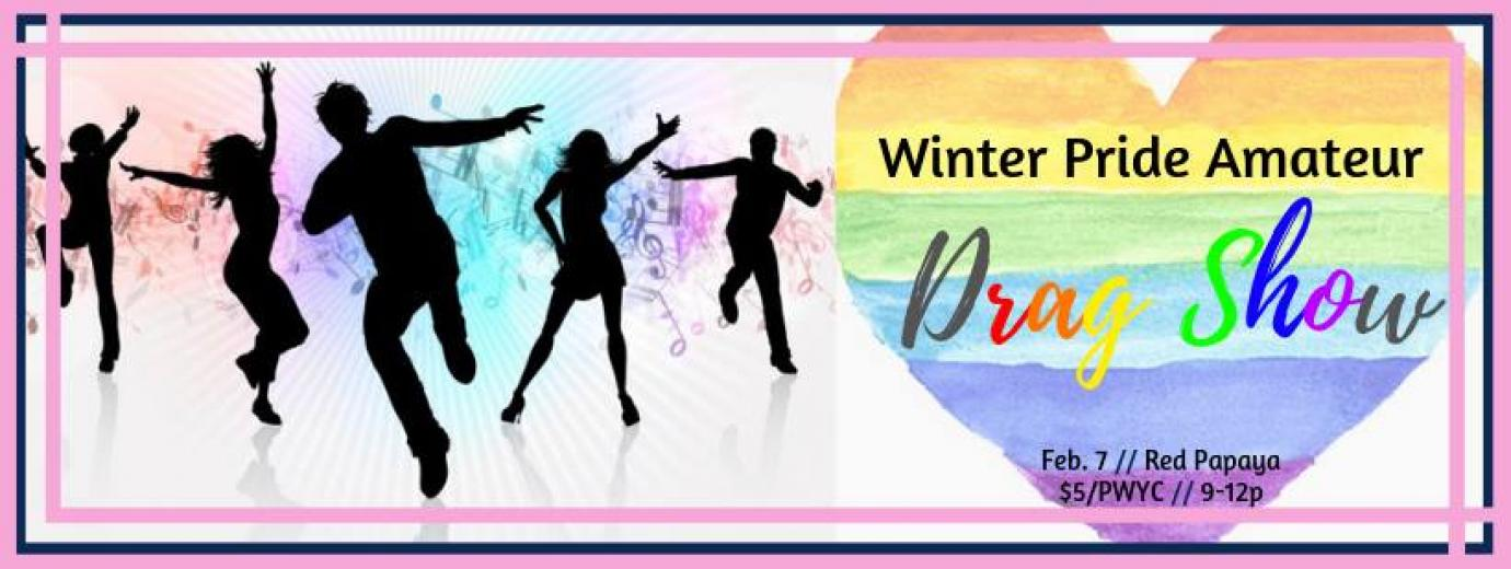 QueerEvents.ca - Guelph Winter Pride event listing - Amateur Drag Show