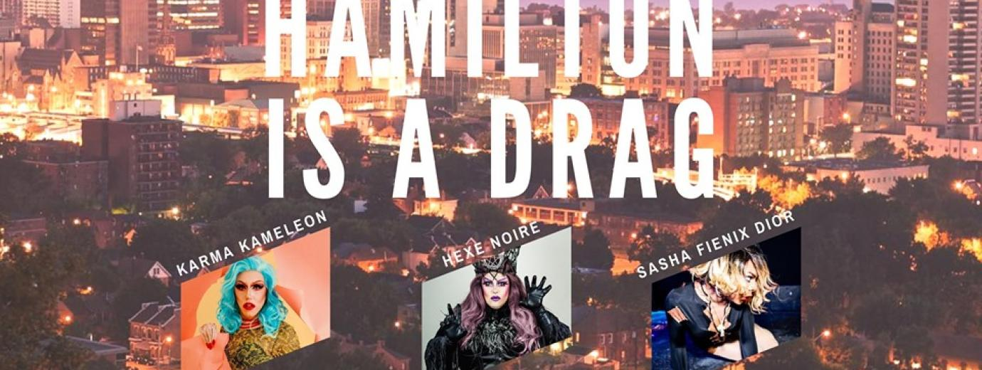 QueerEvents.ca - Hamilton event listing - Hamilton is a drag event banner