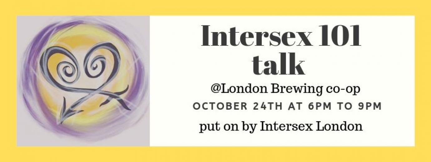 QueerEvents.ca - London event listing - Intersex 101 Community Talk