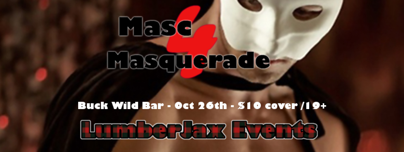 QueerEvents.ca - London event listing - Masc4Masquerade Ball 2019