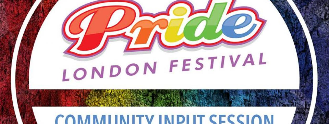 QueerEvents.ca - Pride London Community Input - event banner