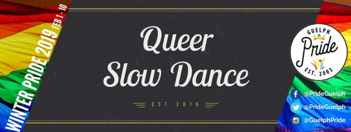 QueerEvents.ca - Guelph Winter Pride Listing - Queer Slow Dance