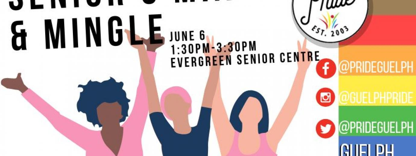 QueerEvents.ca - Guelph  pride event listing - Senior's Mix & Mingle