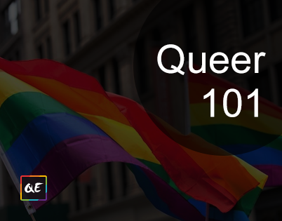 Queer 101: The basics