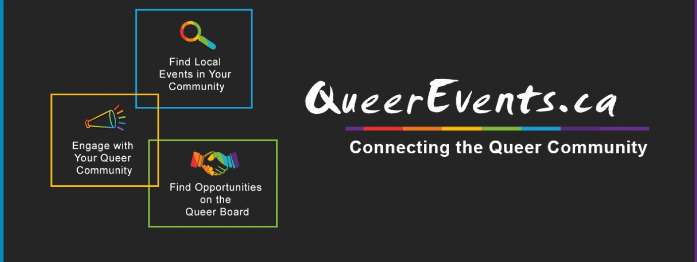 QueerEvents.ca - Find LGBT2Q+ Community Events, Resources & Opportunities