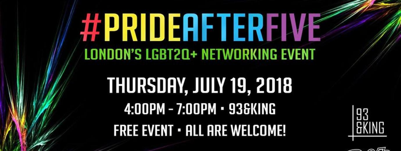 QueerEvents.ca - Pride London Festival Event Listing - #PrideAfterFive Networking Event