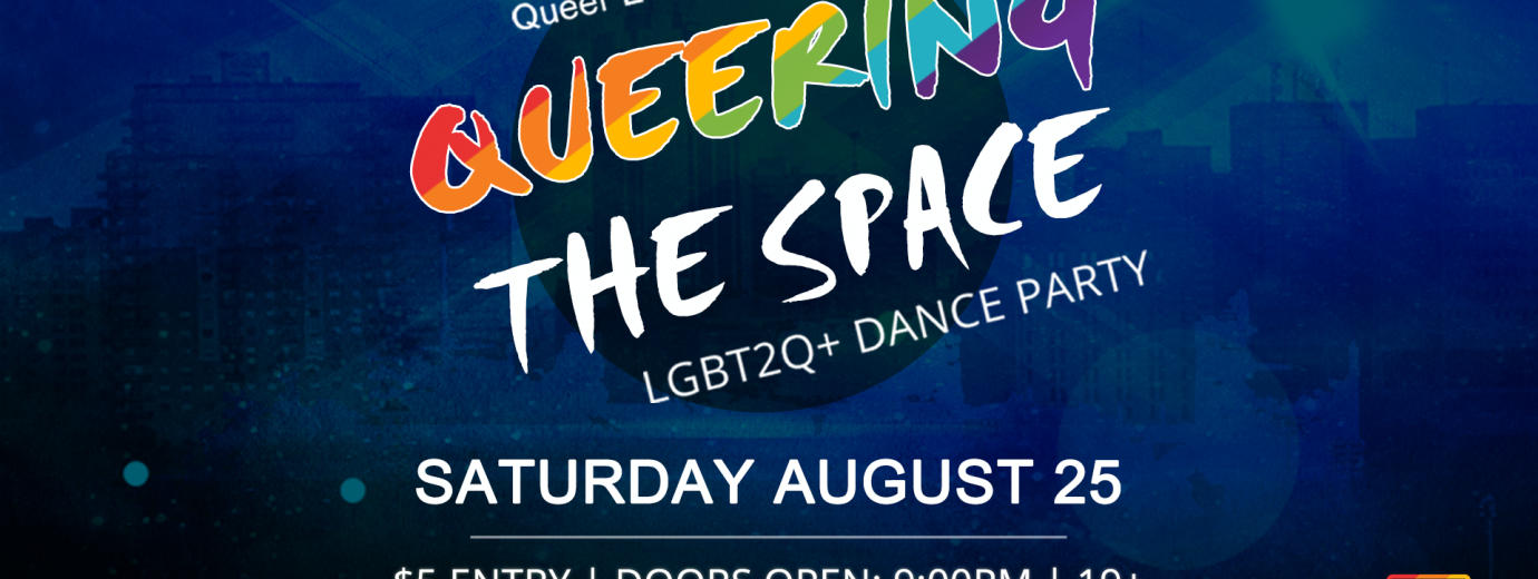 Queer Events Presents Queering the Space